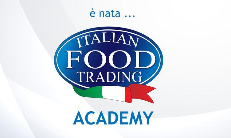 E' NATA ITALIAN FOOD TRADING ACADEMY