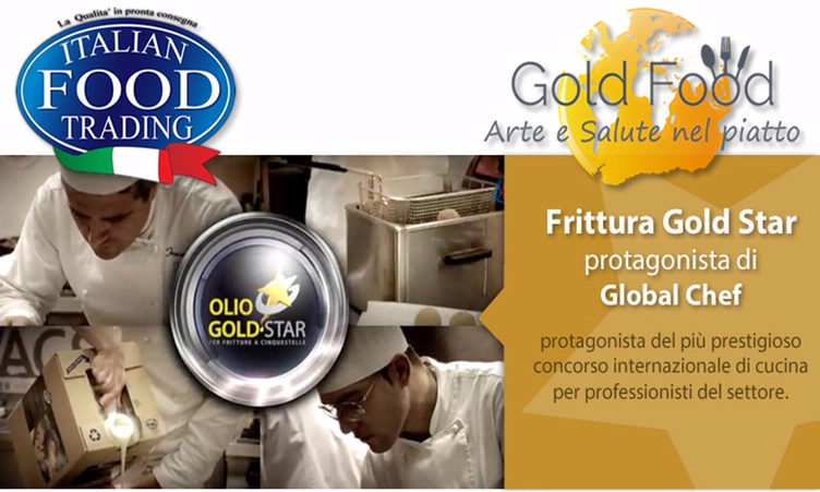 Italian Food Trading Srl - Gold Star Oil, protagonist at Global Chef